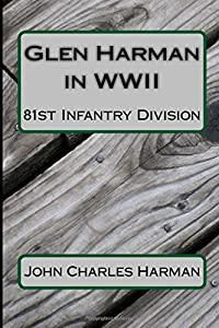 Glen Harman in WWII 81st Infantry Division: 81st Infantry Division