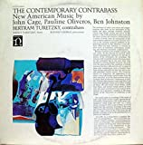 The Contemporary Contrabass: New American Music by John Cage, Pauline Oliveros, Ben Johnston / Bertram Turetzky, Contrabass; Nancy Turetzky, Flutes; Ronald George, Percussion [Vinyl LP] [Stereo]