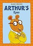 Arthur's Eyes, Marc Brown, 0316054453