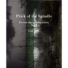 Prick of the Spindle Fiction Open Competition No. 1