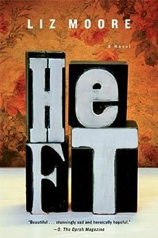 Heft: A Novel by [Moore, Liz]
