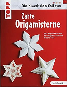 Zarte Origami Sterne Kreativkompakt Die Schönsten Sterne Der