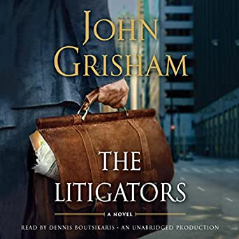 Amazon.com: The Litigators (Audible Audio Edition): John