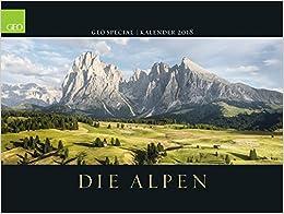 GEO SPECIAL: Die Alpen 2018: Landschaftskalender B01N6L0XK0