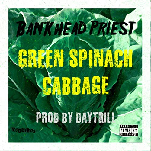 (Green,Spinach,Cabbage [Explicit])