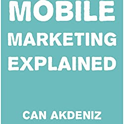 Mobile Marketing Explained