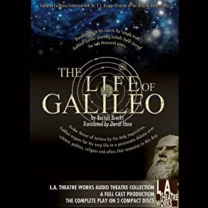 The Life of Galileo Performance