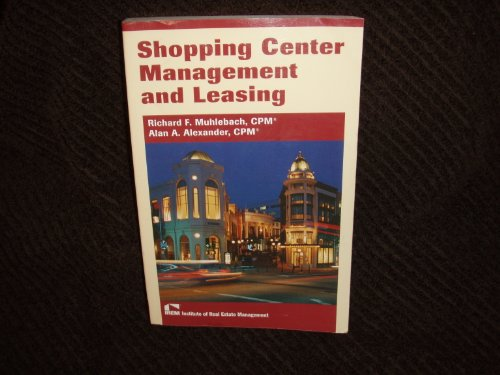 Shopping Center Management And Leasing by Brand: Inst of Real Estate Management
