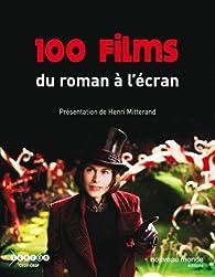 100 films : Du roman à l'écran par Henri Mitterand