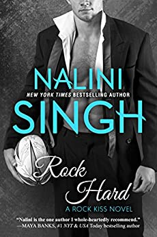 Rock Hard (Rock Kiss Book 2) by [Singh, Nalini]