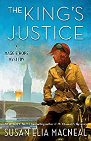 The King's Justice: A Maggie Hope Mys