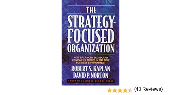 Amazon the strategy focused organization how balanced amazon the strategy focused organization how balanced scorecard companies thrive in the new business environment ebook robert s kaplan fandeluxe Choice Image