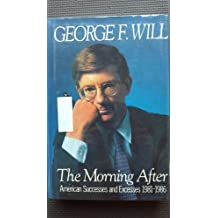The Morning After: American Successes and Excesses 1981-1986