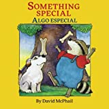 Something Special / Algo Especial: Babl Children's Books in Spanish and English