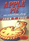Apple Pie, John T. Edge, 0399152156