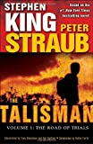 """The Talisman, Volume 1 - The Road of Trials"" av Peter Straub"
