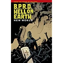 B.P.R.D.: Hell on Earth Volume 1 - New World (B.P.R.D: Hell on Earth)