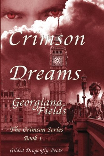 Crimson Dreams (Crimson Series) (Volume 1)