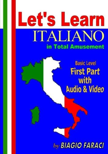 Let's Learn Italiano in Total Amusement - Basic Level - First Part - Paperback- (Black and White Edition)-cover