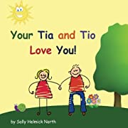 Your Tia and Tio Love You! (Sneaky Snail Stories)