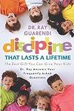 Discipline That Lasts a Lifetime, Rayay Guarendi, 1569553688