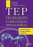 TEP Techniques énergétiques provocatrices