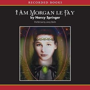 I Am Morgan Le Fay Audiobook