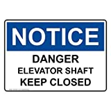 Osha Notice Danger Elevator Shaft Keep Closed White Metal Sign Aluminum Signs 12X18 Inch