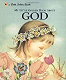 img - for My Little Golden Book About God by Jane Werner Watson (2000-11-15) book / textbook / text book