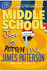 Middle School: Just My Rotten Luck Hardcover