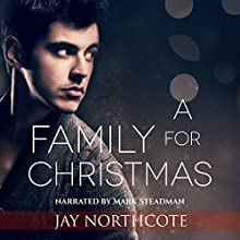 A Family for Christmas Audiobook by Jay Northcote Narrated by Mark Steadman