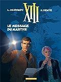 """Afficher """"XIII n° 23 Le Messager du martyr"""""""
