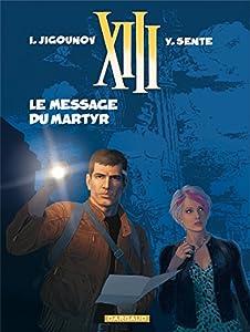 """Afficher """"XIII n° 23 Le message du martyr"""""""
