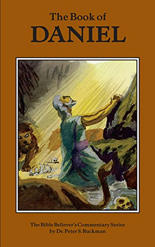 Daniel Commentary (The Bible Believer's Commentary Series) (Best Scholarships For Graduate Students)