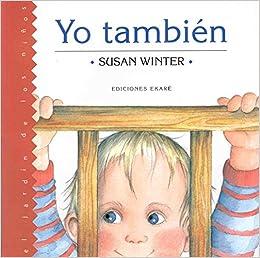 Yo Thambien/Me Too (Spanish Edition): Susan Winter: 9789802572311