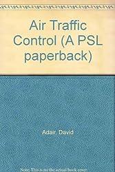 Air Traffic Control (A PSL paperback)