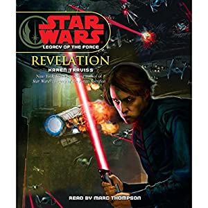Star Wars: Legacy of the Force #8: Revelation Hörbuch
