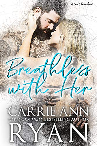 Breathless With Her (Less Than Book 1) by [Ryan, Carrie Ann]