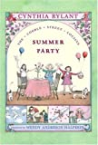 By Cynthia Rylant Summer Party (Paperback) June 1, 2002