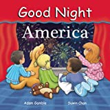 Good Night America (Good Night Our World) (Good Night (Our World of Books))