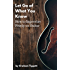 Let Go of What You Know: How to Improvise Freely on Guitar