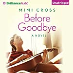 Before Goodbye | Mimi Cross
