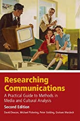 By David Deacon - Researching Communications: A Practical Guide to Methods in Media and Cultural Analysis (2nd Revised edition)