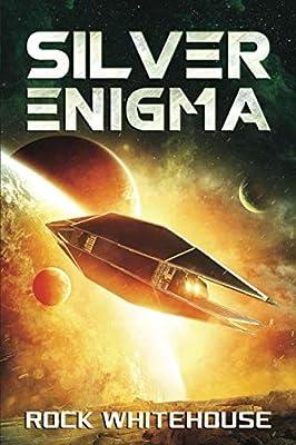Silver Enigma: An ISC Fleet Novel (The Preeminent War)