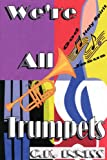 We're All Trumpets, Cynthia Inniss, 1430314761