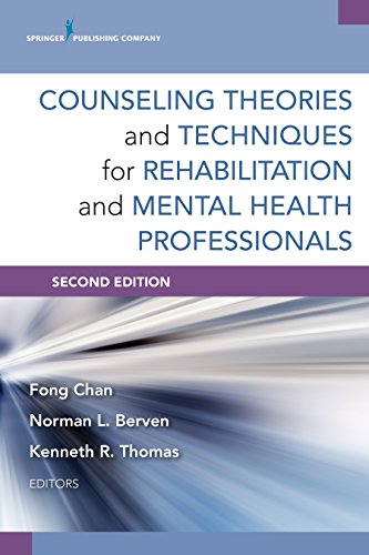 Counseling Theories and Techniques for Rehabilitation and Mental Health Professionals, Second Edition (Springer Series on Rehabilitation) Pdf