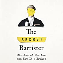 The Secret Barrister Audiobook by The Secret Barrister Narrated by Jack Hawkins