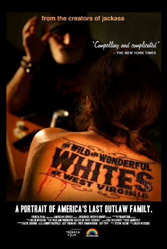 The Wild and Wonderful Whites of West Virginia (Tribeca Festival Premiere) -