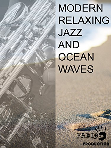 Modern Relaxing Jazz And Ocean Waves