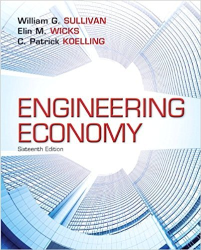 133439275 - Engineering Economy (16th Edition) - Standalone book